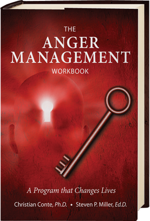 The Anger Management Workbook - A Program that Changes Lives